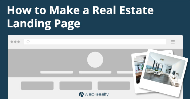 How To Make A Real Estate Landing Page