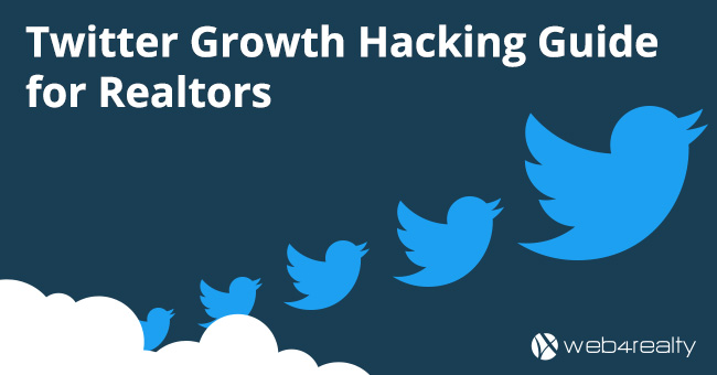 Twitter Growth Hacking Guide For Realtors