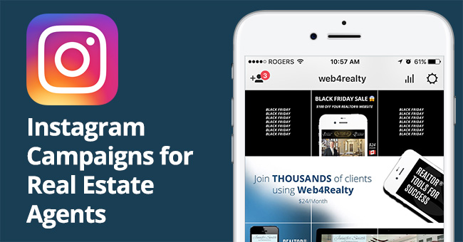 Instagram Campaigns For Real Estate Agents